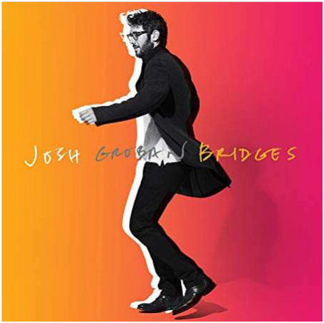 JOSH GROBAN: Bridges