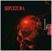 SEPULTURA: Beneath The Remains (Deluxe Edition)